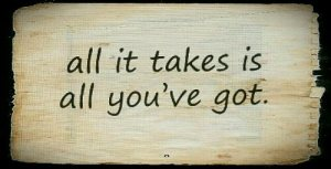 All It Takes